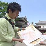 古地図でGO!! ~ 真田のあとの上田城 ~(5月27日土曜日 あさ9時30分放送)
